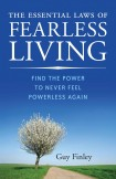 The Essential Laws of Fearless Living: Find the Power to Never Feel Powerless Again