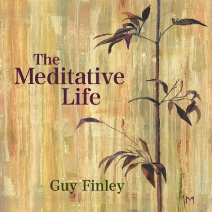 The Meditative Life