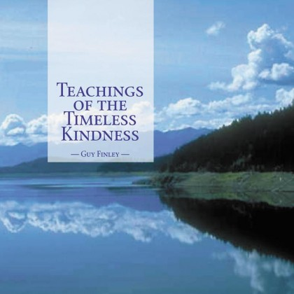 Teachings of the Timeless Kindness