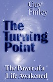 The Turning Point: The Power of a Life Awakened