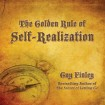 The Golden Rule of Self-Realization