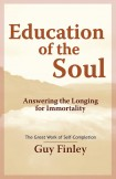 Education of the Soul: Answering the Longing for Immortality