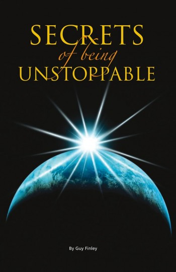 Secrets of Being Unstoppable