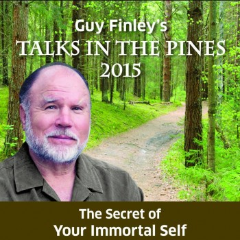 Talks in the Pines 2015: The Secret of Your Immortal Self