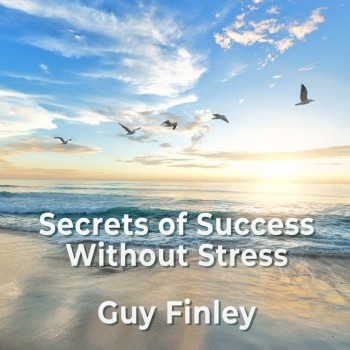 Secrets of Success Without Stress