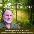 Talks in the Pines 2016: Coming Out of the Dark