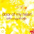 Door of My Heart: Harmonizing the Ages