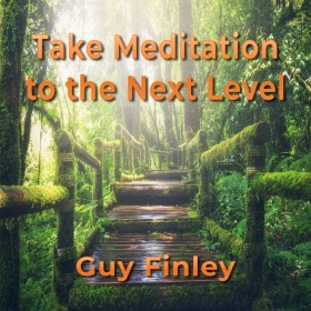 Take Meditation to the Next Level