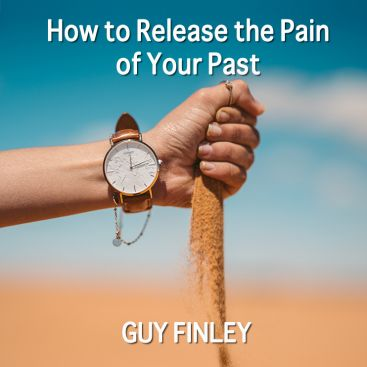 How to Release the Pain of Your Past