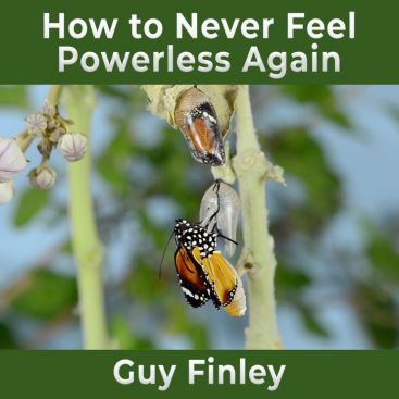 How to Never Feel Powerless Again