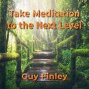 Take Meditation to the Next Level